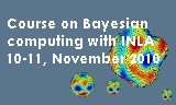 Course on Bayesian computing with INLA